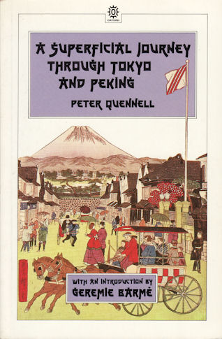 A Superficial Journey Through Tokyo and Peking. PETER QUENNELL.