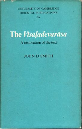 The Visaladevarasa. A Restoration of the Text. JOHN D. SMITH
