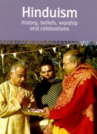 Hinduism. History, Beliefs, Worship and Celebrations. RITA FAELLI