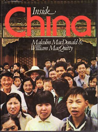 Inside China. MALCOLM MACDONALD, WILLIAM MACQUITTY