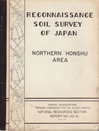 Reconnaissance Soil Survey of Japan. Northern Honshu Area. HARRY C. MORTLOCK