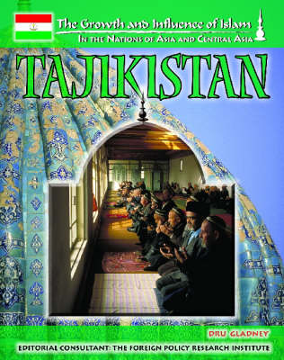 Tajikistan. The Growth & Influence of Islam in the Nations of Asia and Central Asia. COLLEEN O'DEA