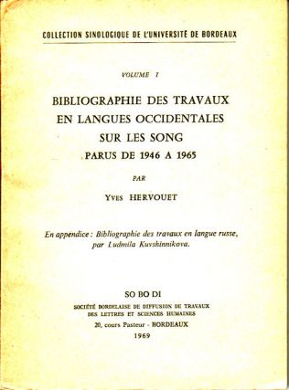 Bibliographie des travaux en langues occidentales sur les song parus de 1946 A 1965. Volume 1. YVES HERVOUET.