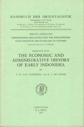 The Economic and Administrative History of Early Indonesia. F. H. AND DE IONGH VAN NAERSSEN, R. C