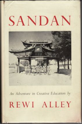 Sandan. An Adventure in Creative Education. REWI ALLEY