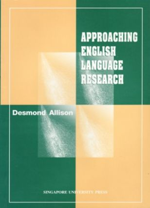 Approaching English Language Research. DESMOND ALLISON