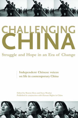 Challenging China. Struggle and Hope in an Era of Change, SHARON HOM, AND STACY MOSHER