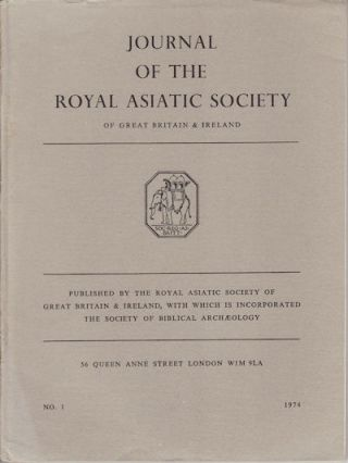 Journal of the Royal Asiatic Society of Great Britain and Ireland. 1974. FRIEDHELM HARDY, ANTHONY...