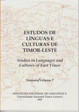 Studies in Languages and Cultures of East Timor. Volume 7. GEOFFREY AND LANCE ECCLES HULL