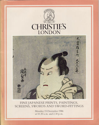 Fine Japanese Prints, Paintings, Screens, Swords and Sword-Fittings. CHRISTIE'S AUCTION CATALOGUE.