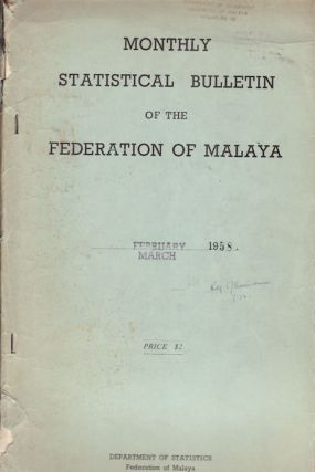 Monthly Statistical Bulletin of the Federation of Malaya. INDUSTRY STATISTICS - MALAYA