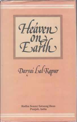 Heaven on Earth. DARYAI LAL KAPUR