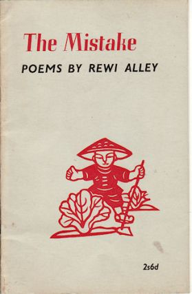 The Mistake. Poems by Rewi Alley. REWI ALLEY