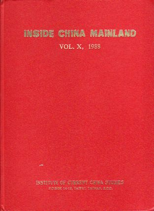 Inside China Mainland. Volume X, 1988. L. C. CHANG