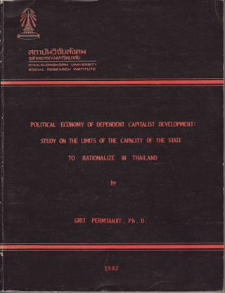 Political Economy of Dependent Capitalist Development: Study on the Limits of the Capacity of the...