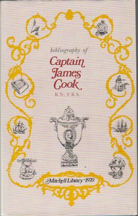 Bibliography of Captain James Cook R.N., F.R.S., Circumnavigator. M. K. BEDDIE
