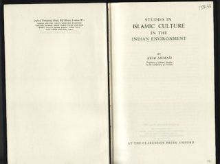 Studies in Islamic Culture in the Indian Environment. AZIZ AHMAD