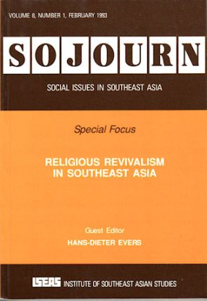 Religious Revivalism in Southeast Asia. HANS-DIETER EVERS.