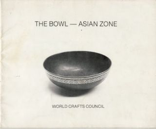 The Bowl - Asian Zone. WORLD CRAFTS COUNCIL