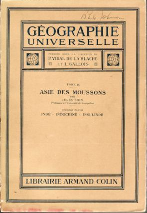Asie des Moussons. Inde - Indochine - Insulinde. Tome IX. JULES SION