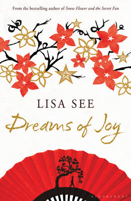 Dreams of Joy. LISA SEE