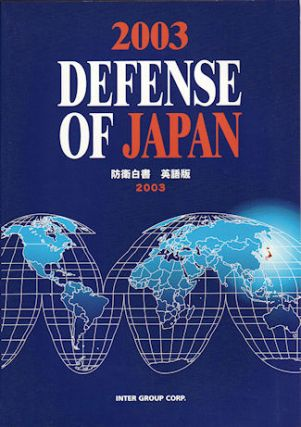 2003 Defense of Japan. DEFENSE OF JAPAN