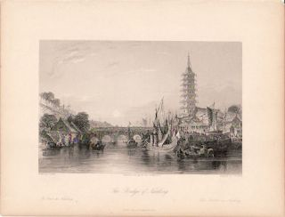 The Bridge of Nanking. Nanjing, Jiangsu Province. China Antique Print. THOMAS ALLOM