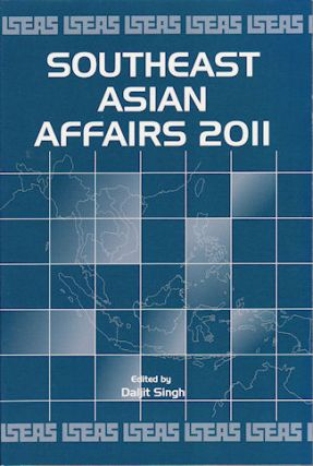 Southeast Asian Affairs 2011. DALJIT SINGH