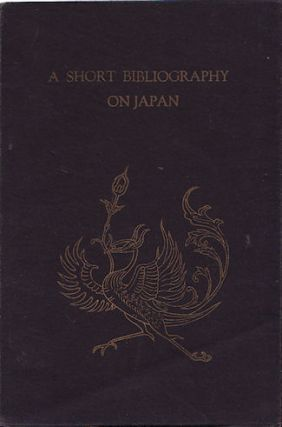 A Short Bibliography on Japan in English. KOKUSAI BUBKA SHINKOKAI