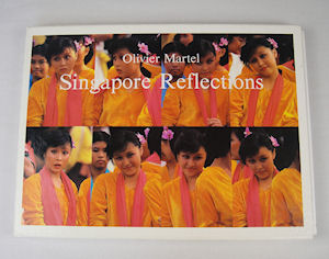 Singapore Reflections. OLIVIER MARTEL, PHOTOGRAPHER.