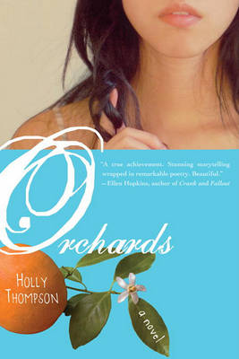Orchards. HOLLY THOMPSON