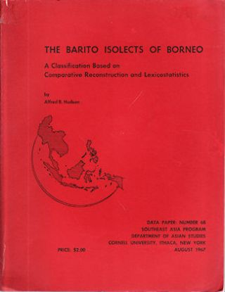 The Barito Isolects of Borneo. A Classification Based on Comparative Reconstruction and...