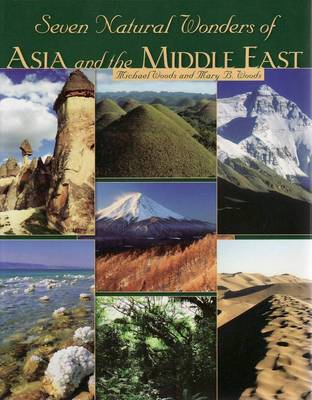 Seven Natural Wonders of Asia and the Middle East. MICHAEL WOODS