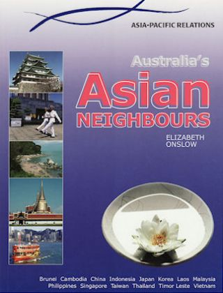 Australia's Asian Neighbours - Asia Pacific Relations. MICHAEL SCOTT.