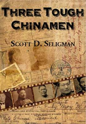 Three Tough Chinamen. SCOTT D. SELIGMAN
