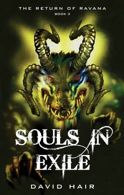 Souls in Exile. Return of Ravana Book 3. DAVID HAIR