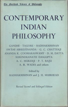 Contemporary Indian Philosophy. S. RADHAKRISHNAN, J H. MUIRHEAD.