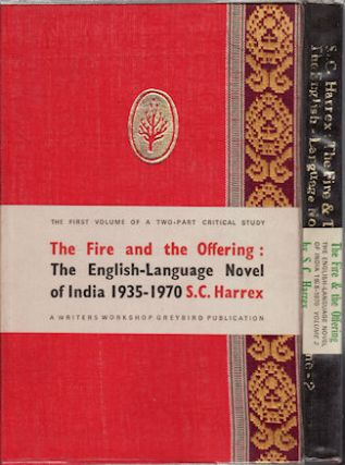 The Fire and the Offering. The English Language Novel of India 1935-1970. S. C. HARREX