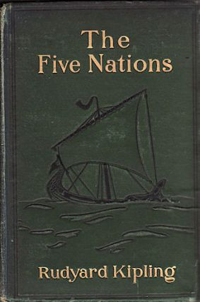 The Five Nations. RUDYARD KIPLING