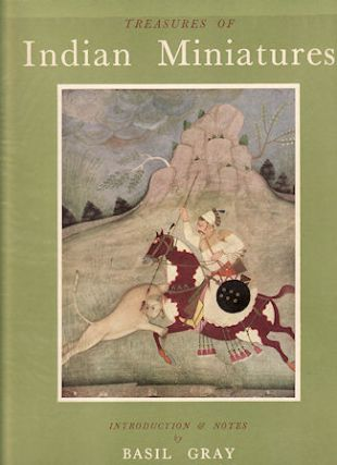Treasures of Indian Miniatures. BASIL GRAY, INTRODUCTION AND NOTES