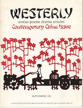 Westerly. A Quarterly Review. Contemporary China Issue. BRUCE AND PETER COWAN BENNET