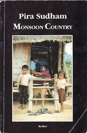 Monsoon Country. PIRA SUDHAM