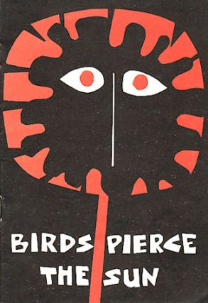 Birds Pierce the Sun. Poetry by Children. AMERICA AND NEW GUINEA CHILDREN FROM SWITZERLAND