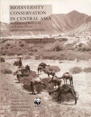 Biodiversity Conservation in Central Asia. An Analysis of Biodiversity and Current Threats and...
