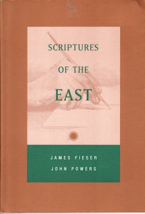 Scriptures of the East. JAMES AND JOHN POWERS FIESER