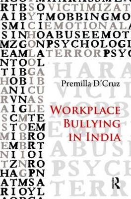 Workplace Bullying in India. PREMILLA D'CRUZ