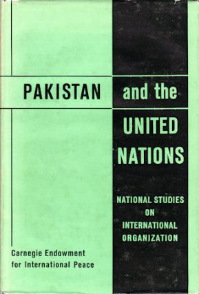 Pakistan and the United Nations. K. SARWAR HASAN