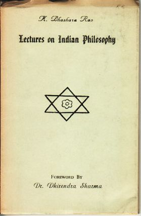 Lectures on Indian Philosophy. K. BHASKARA RAO.