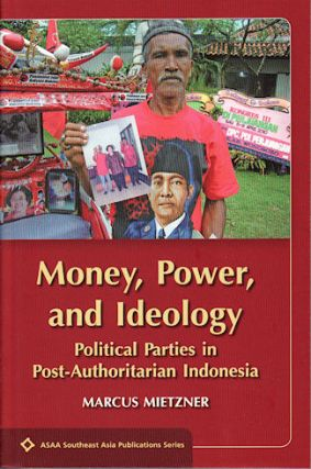 Money, Power and Ideology. MARCUS MIETZNER.