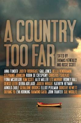 A Country Too Far. THOMAS AND ROSIE SCOTT KENEALLY